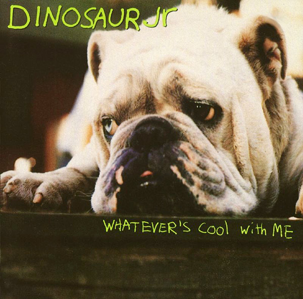 Images for Dinosaur Jr. - Whatever's Cool With Me