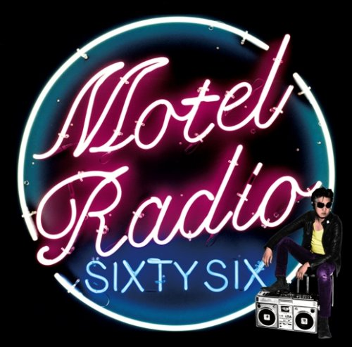 Amazon.co.jp: MOTEL RADIO SiXTY SiX: The Birthday: 音楽