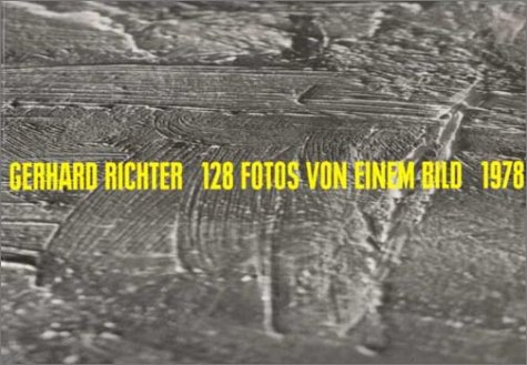 Amazon.co.jp: 128 Fotos Von Einem Bild/128 Details from a Picture: Wvz 43205/Halifax 1978: Gerhard Richter: 洋書