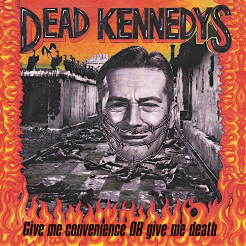 Amazon.co.jp: Give Me Convenience Or Give Me Death: Dead Kennedys: 音楽