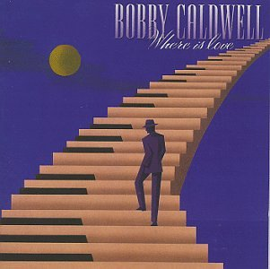 Amazon.co.jp: Where Is Love: Bobby Caldwell: 音楽