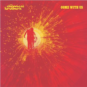 Images for Chemical Brothers, The - Come With Us