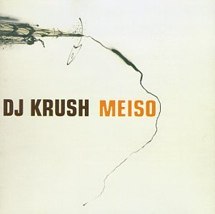 Amazon.co.jp: Meiso: DJ Krush: 音楽