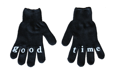 haveagoodtime glove - have a good time