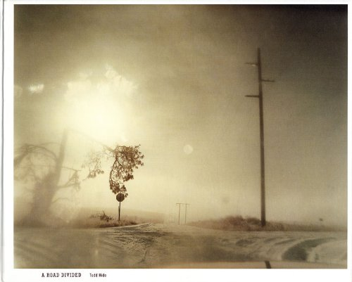 Amazon.co.jp: A Road Divided: Todd Hido: 洋書