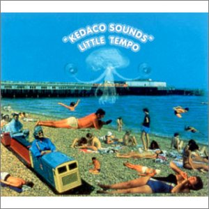 Amazon.co.jp: KEDACO SOUNDS: LITTLE TEMPO: 音楽