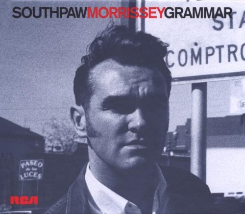 Amazon.co.jp: Southpaw Grammar: Legacy Edition/Remastered: Morrissey: 音楽