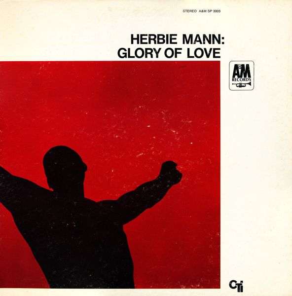 Herbie Mann - Glory Of Love at Discogs