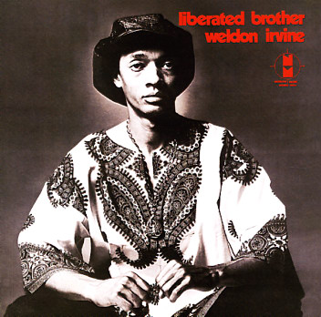 Weldon Irvine - Liberated Brother - lp -- Dusty Groove
