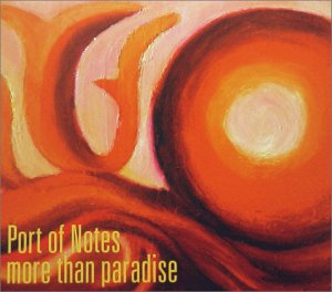 Amazon.co.jp: more than paradise: Port of Notes: 音楽
