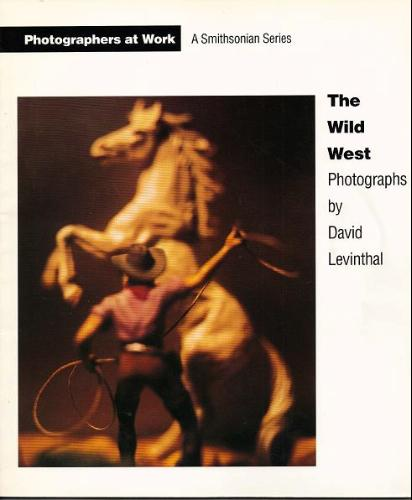 Amazon.com: The Wild West: Photographs by David Levinthal (9781560982913): David Levinthal: Books