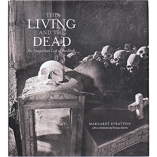 The Living and the Dead: The Neapolitan Cult of the Skull - OTOGUSU Shop オトグス・ショップ