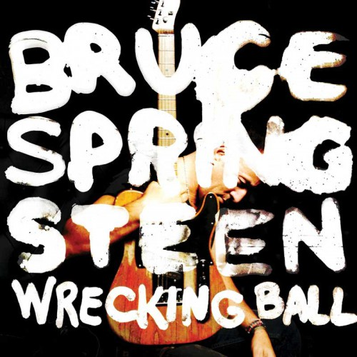 Wrecking Ball - The Official Bruce Springsteen Website