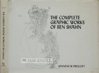 Amazon.com: The complete graphic works of Ben Shahn (9780812903676): Kenneth Wade Prescott: Books