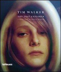 Amazon.co.jp: The Lost Explorer: Patrick McGrath, Tim Walker, Robbie Ryan: 洋書