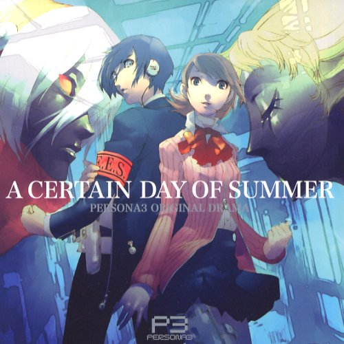 Amazon.co.jp: PERSONA3 ORIGINAL DRAMA : A CERTAIN DAY OF SUMMER: 音楽