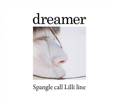 Amazon.co.jp: dreamer: Spangle call Lilli line: 音楽