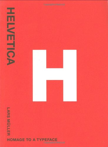 Amazon.co.jp: Helvetica: Homage to a Typeface: Lars Muller: 洋書