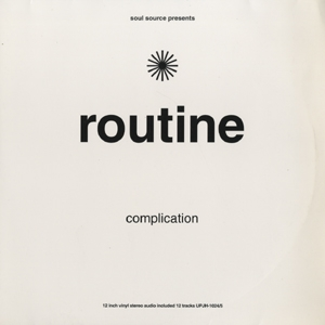V.A. / ROUTINE COMPLICATION | Record CD Online Shop JET SET / レコード・CD通販ショップ ジェットセット