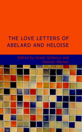 Amazon.com: The Love Letters of Abelard and Heloise (9781437515541): Israel Gollancz: Books