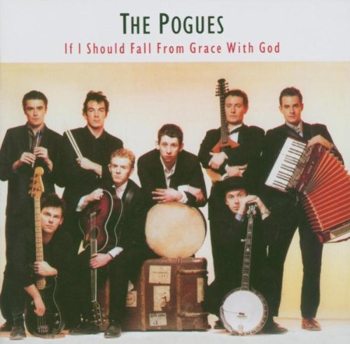 Amazon.co.jp: If I Should Fall From Grace With God: Pogues: 音楽