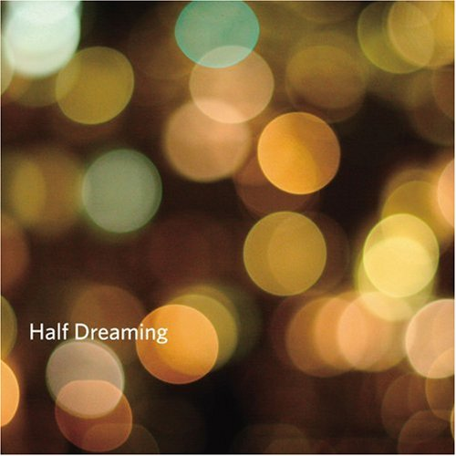 Amazon.co.jp: Half Dreaming: 音楽