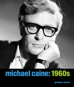 Michael Caine: 1960s-Reel Art Press-Limited Edition Book