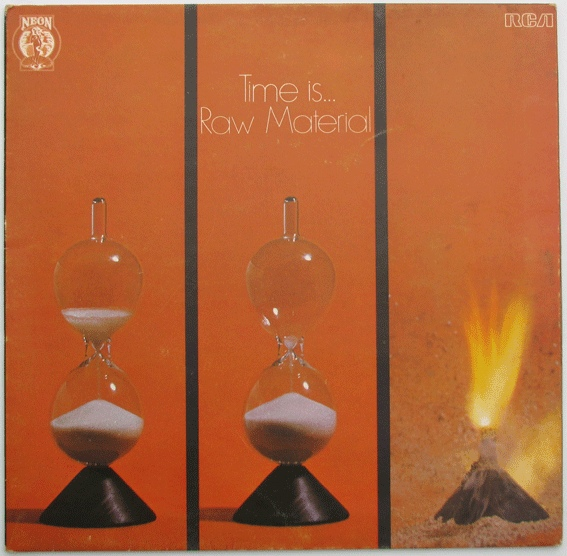 Raw Material (2) - Time Is... at Discogs