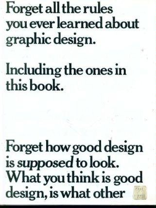 Forget All the Rules You Ever Learned About Graphic Design: Including the Ones in This Book: Bob Gill: 9780823018635: Amazon.com: Books
