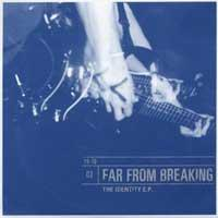 Far From Breaking - The Identity | Punknews.org