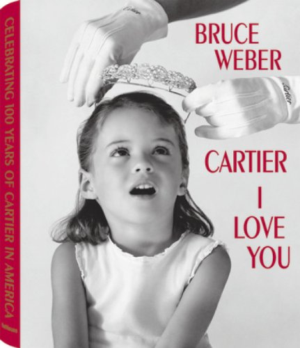 Amazon.co.jp: Cartier I Love You: Celebrating 100 Years of Cartier in America: Bruce Weber, Ingrid Sischy