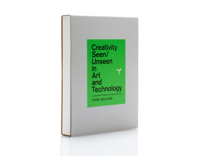 YCAM 山口情報芸術センター - お知らせ:記録集「Creativity Seen/Unseen in Art and Technology」発売のお知らせ