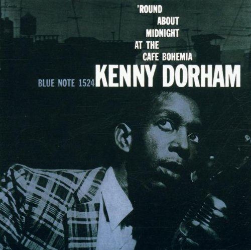 Amazon.co.jp: 'Round about Midnight at the Cafe Bohemia: Kenny Dorham: 音楽