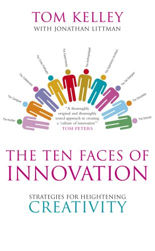 Amazon.co.jp: The Ten Faces of Innovation: Strategies for Heightening Creativity: Tom Kelley: 洋書