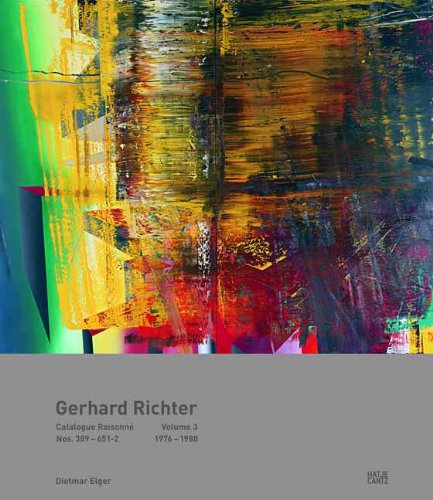 Amazon.co.jp: Gerhard Richter Catalogue Raisonne: Werknummern 389-651/2 1976-1988 Band 3: Dietmar Elger: 洋書