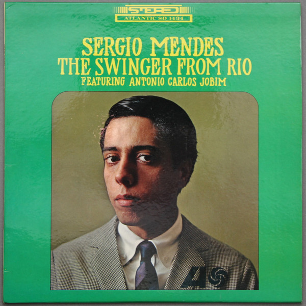 Sergio Mendes* Featuring Antonio Carlos Jobim - The Swinger From Rio (Vinyl, LP, Album) at Discogs