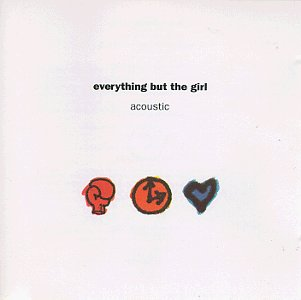 Amazon.co.jp: Acoustic: Everything But The Girl: 音楽