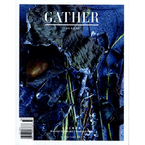 Gather Journal: Issue 4, Fall/Winter 2014, Cocoon - Gather Journal