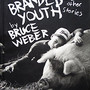 Bruce Weber (ブルース・ウェーバー) / Branded Youth and Other Stories - SO BOOKS 新着