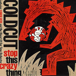 COLDCUT / STOP THIS CRAZY THING AHEAD OF OUR TIME 12inch Vinyl record 中古レコード通販