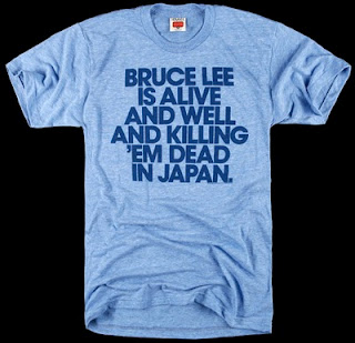 TypoTees - a collection of typography on t-shirts: Bruce Lee is Alive and Well and Killing 'em Dead in Japan