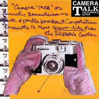 Amazon.co.jp: CAMERA TALK: FLIPPER'S GUITAR, DOUBLE KNOCKOUT CORPORATION: 音楽