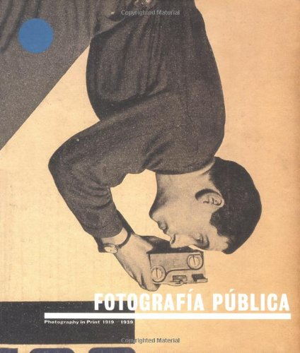 Amazon.co.jp: Fotografia Publica: Photography in Print 1919-1939: Horacio Fernandez: 洋書