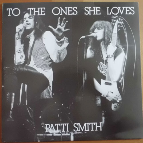 Patti Smith / To The Ones She Loves (2LP, Rare Old Boot) - DISK-MARKET