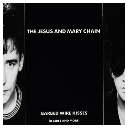 Images for Jesus And Mary Chain, The - Barbed Wire Kisses (B-Sides And More)