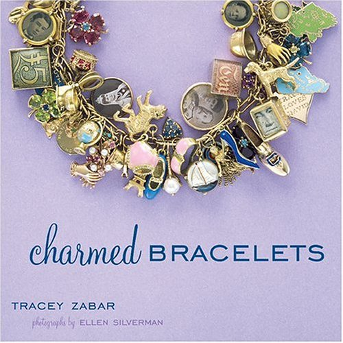 Amazon.co.jp: Charmed Bracelets: Tracey Zabar, Ellen Silverman: 洋書