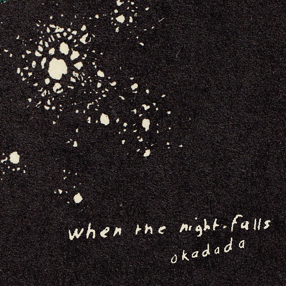 When The Night Falls | okadada