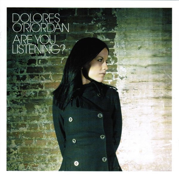 Dolores O'Riordan - Are You Listening? at Discogs