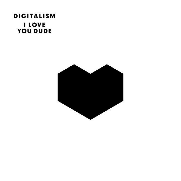 DIGITALISM(LP) I LOVE YOU DUDE