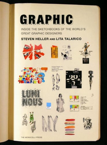 Amazon.com: Graphic: Inside the Sketchbooks of the World's Great Graphic Designers (9781580932974): Steven Heller, Lita Talarico